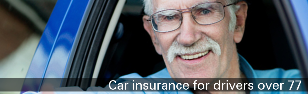 Car Insurance for drivers over 77